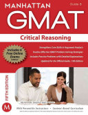 Critical Reasoning GMAT Strategy Guide  5th Edition