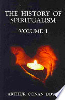 The History of Spiritualism