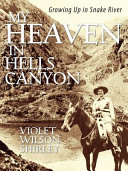 My Heaven in Hells Canyon
