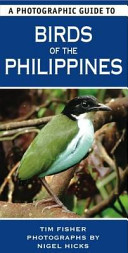 A Photographic Guide to Birds of the Philippines