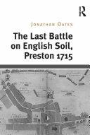 download ebook the last battle on english soil, preston 1715 pdf epub