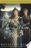 The Maid of the White Hands Book PDF