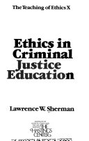Ethics in criminal justice education