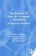 The Russian Far East Natural Resources Populations Foreign Economic Activity And Radical