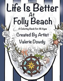 Life Is Better At Folly Beach
