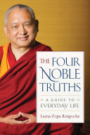 The Four Noble Truths Are Illuminated By A Tibetan Master