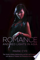 Romance and Red Lights in Asia