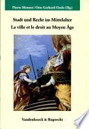 Stadt und Recht im Mittelalter