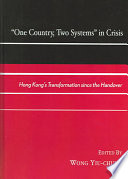 One Country  Two Systems  in Crisis