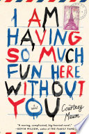 I Am Having So Much Fun Here Without You Book PDF