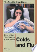 Everything You Need to Know about Colds and Flu