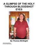 download ebook a glimpse of the holy through bloodshot eyes pdf epub