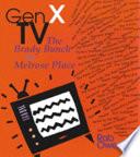 Gen X TV Generation X Venerate It Traces The Major Programme