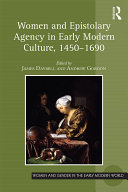 download ebook women and epistolary agency in early modern culture, 1450–1690 pdf epub