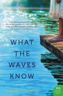 download ebook what the waves know pdf epub