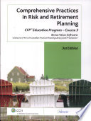 Comprehensive Practices in Risk and Retirement Planning