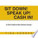 Sit Down Speak Up Cash In  book