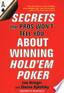 Secrets The Pros Won t Tell You About Winning Hold em Poker
