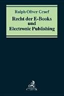 Recht der E-Books und Electronic Publishing