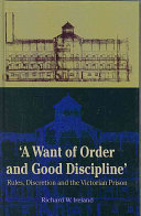 A Want of Order and Good Discipline
