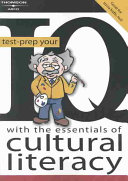 Test prep Your IQ with the Essentials of Cultural Literacy