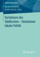 Variationen des Städtischen – Variationen lokaler Politik