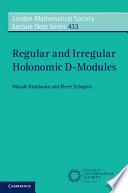 Regular and Irregular Holonomic D-Modules