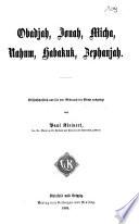 Obadjah  Jonah  Micha  Nahum  Habakuk  Zephanjah
