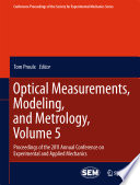 Optical Measurements  Modeling  and Metrology  Volume 5