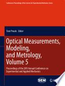 Optical Measurements  Modeling  and Metrology  Volume 5