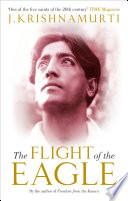 Ebook The Flight of the Eagle Epub J Krishnamurti Apps Read Mobile