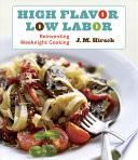 High Flavor, Low Labor