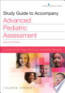 Study Guide to Accompany Advanced Pediatric Assessment  Second Edition