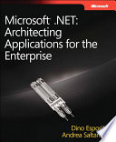 Microsoft  NET   Architecting Applications for the Enterprise