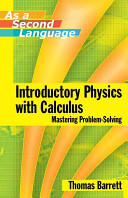 Introductory Physics with Calculus as a Second Language