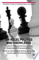 On Rules  Politics and Knowledge