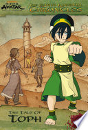 The Earth Kingdom Chronicles  The Tale of Toph  Avatar  The Last Airbender