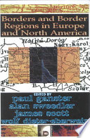 Borders And Border Regions In Europe And North America