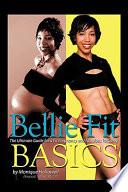 Bellie Fit Basics