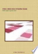 STORIA E MODELLI DELLA LETTERATURA ITALIANA Dalle origini ai giorni nostri