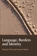 Language, Borders and Identity Book