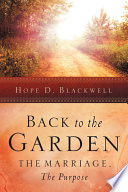 Back To The Garden The Marriage The Purpose