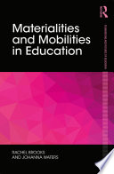 Materialities and Mobilities in Education
