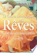 Le grand dictionnaire des r  ves