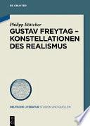 Gustav Freytag     Konstellationen des Realismus