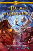The Heroes of Olympus Series - The Blood of Olympus by Rick Riordan