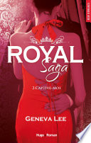 Royal Saga Tome 2 Captive Moi