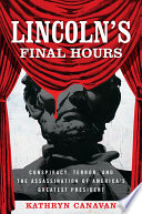 Lincoln s Final Hours Book PDF