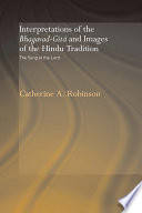 Interpretations of the Bhagavad Gita and Images of the Hindu Tradition