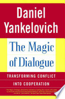 Ebook The Magic of Dialogue Epub Daniel Yankelovich Apps Read Mobile
